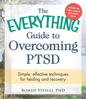 The Everything Guide to Overcoming...