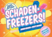 Schadenfreezers !: 56 Cruel Jokes in...