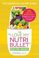 The I Love My Nutribullet Recipe ...
