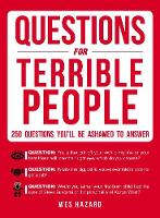 Questions for Terrible People: 250...