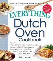 The Everything Dutch Oven Cookbook:...