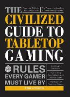 The Civilized Guide to Tabletop...