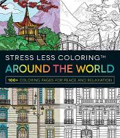 Stress Less Coloring Around the ...