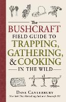 The Bushcraft Field Guide to ...