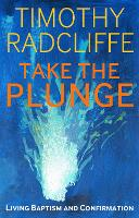Take the Plunge: Living Baptism and...