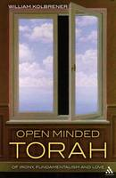 Open Minded Torah: Of Irony,...