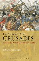 The Prehistory of the Crusades:...