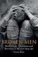 Broken Men: Shell Shock, Treatment ...
