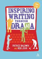 Inspiring Writing Through Drama:...