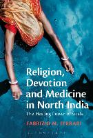 Religion, Devotion and Medicine in...