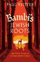 Bambi's Jewish Roots and Other Essays...