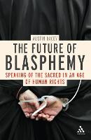 The Future of Blasphemy: Democracy, Faith and Freedom of Expression