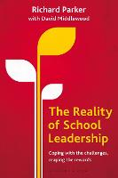 The Reality of School Leadership:...