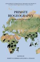 Primate Biogeography : Progress and...