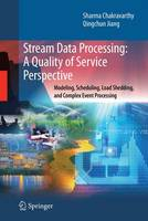 Stream Data Processing: A Quality of...