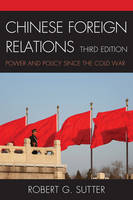 Chinese Foreign Relations: Power and...