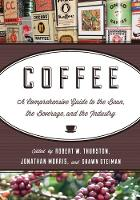 Coffee: A Comprehensive Guide to the...
