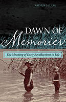 Dawn of Memories: The Meaning of ...