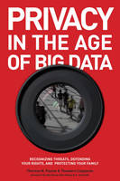 Privacy in the Age of Big Data:...