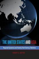 The United States and Asia: Regional...