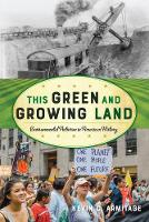This Green and Growing Land:...