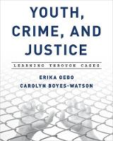 Youth, Crime, and Justice: Learning...