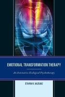 Emotional Transformation Therapy: An...