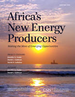 Africa's New Energy Producers: Making...