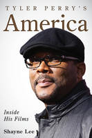 Tyler Perry's Aamerica: Inside His Films