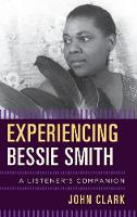 Experiencing Bessie Smith: A...