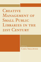 Creative Management of Small Public...