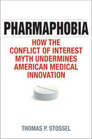 Pharmaphobia: How the Conflict of...