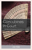 Concubines in Court: Marriage and...