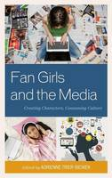 Fan Girls and the Media: Creating...