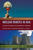 Nuclear Debates in Asia: The Role of...