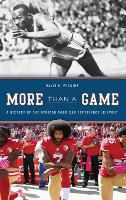 More Than a Game: A History of the...