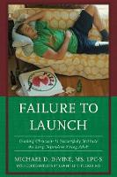 Failure to Launch: Guiding Clinicians...