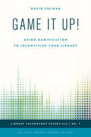 Game it Up!: Using Gamification to...