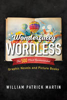 Wonderfully Wordless: The 500 Most...