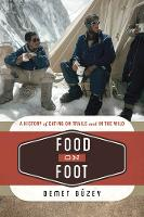 Food on Foot: A History of Eating on...