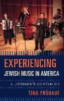 Experiencing Jewish Music in America:...