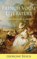 French Vocal Literature: Repertoire ...