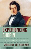 Experiencing Chopin: A Listener's...