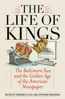 The Life of Kings: The Baltimore Sun...