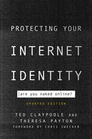Protecting Your Internet Identity: ...