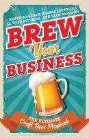 Brew Your Business: The Ultimate ...