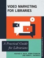 Video Marketing for Libraries: A...