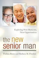 The New Senior Man: Exploring New...