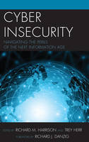 Cyber Insecurity: Navigating the...