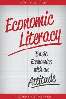 Economic Literacy: Basic Economics...